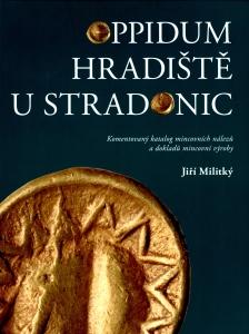 Oppidum Hradiště u Stradonic. Komentovaný katalog mincovních nálezů a dokladů mincovní výroby