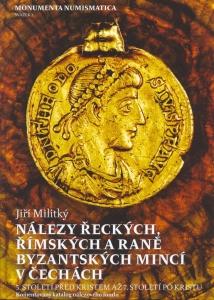 Nálezy řeckých, římských a raně byzantských mincí v Čechách. 5. století před Kristem až. 7. století