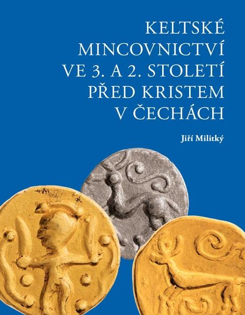 Keltské mincovnictví ve 3. a 2. století př. Kristem v Čechách